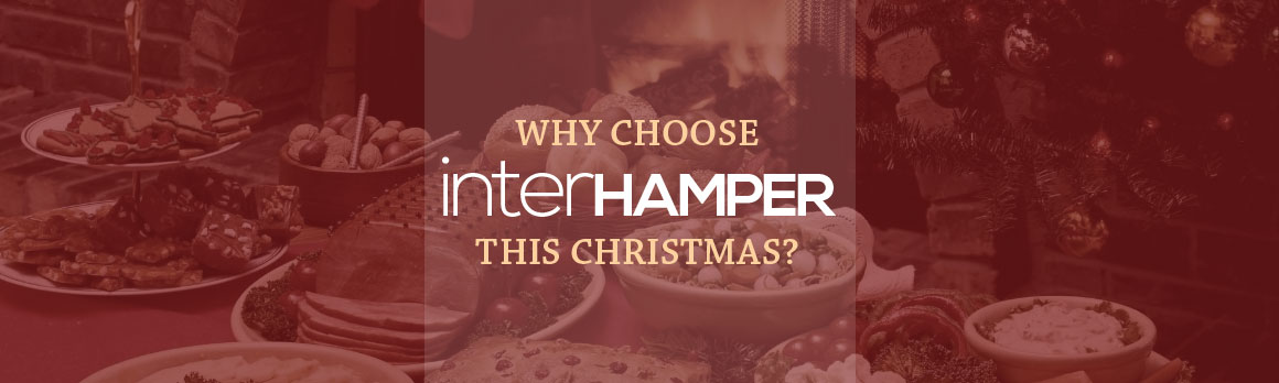 Why Should interHAMPER be your online hamper delivery service of choice this Christmas?